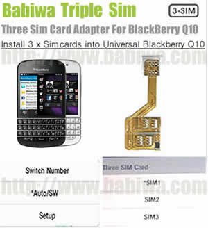BW-3BQ-06K .Triple Sim Card Adapter for Universal Blackberry Q10 Series Phone , Two Simcards Holder .Support 4G HSDPA 3G WCDMA 2G GSM