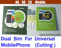 BW-3GC Dual Sim Card Adapter for Universal Mobile Phones (Cutting Type) Support Any Operation System : Android(1.x-4.x including Ginger Bread , Honey Comb , Ice Cream Sandwich , Jelly Bean , Froyo , Eclair , Donut ...), Apple IOS, Windows Mobile,Windows Phone,BlackBerry OS,Meego, Palm OS,BADA OS,WebOS,Any official or Unofficial OS...