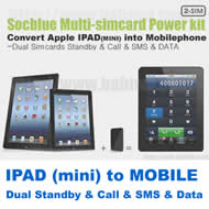 (IPAD and IPAD MINI into 2 SIM MOBILE) Newest SOCBLUE Series PowerKit to Convert IPAD and IPAD Mini into Dual Simcards & Dual Standby Mobile Phone within seconds.(Free Shipping via Trackable Registered Airmail to Worldwide Area)