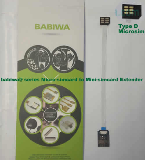Babiwa@ No.31D Universal Micro-simcard to Minisimcard (microsimcard,nanosimcard) Extension Cable.Support Any devices (brands,models) using Micro simcard in Type D Bevel Direction.also called Micro Simcard Extension Cable,Micro Simcard Linker,Micro Simcard Connector Extender.Universal Micro Simcard Jack Extension Cable,Extender of Micro Simcard Slot,Linker of Micro Simcard Socket,Extender for Micro Simcard Holder.(Free Shipping via Trackable Registered Airmail to Worldwide Area WWW.BABIWA.COM)