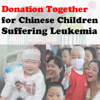 Help Chinese Children Baby Teenagers Suffering Leukemia (One kind of Blood Cancer)